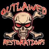 Outlawed  Restorations