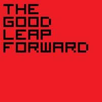 The Good Leap Forward