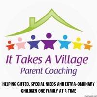 It Takes A Village  Parent Coaching