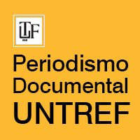 Periodismo Documental Untref