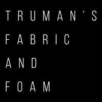 Truman's Fabric and Foam