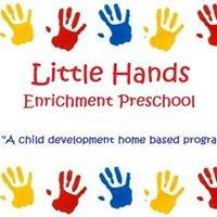 Little Hands Enrichment Preschool, LLC