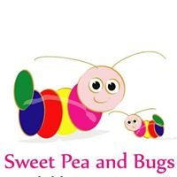 Sweet Pea and Bugs