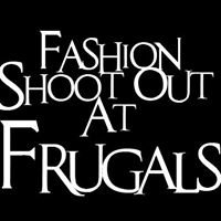 Fashion Shoot Out At Frugals