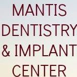 Mantis Dentistry & Implant Center