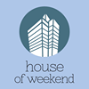 house of weekend
