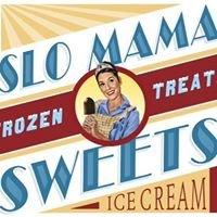 Slo Mama Sweets