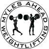 Myles Ahead Weightlifting