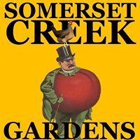 Somerset Creek Gardens