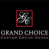 Grand Choice Renovations, LLC d/b/a Grand Choice Homes