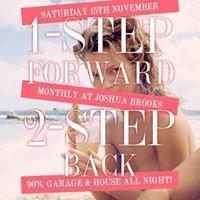 1 Step Forward, 2 STEP BACK