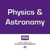 TCU Physics and Astronomy