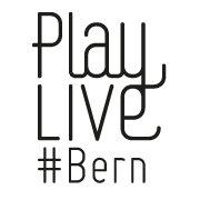 PlayLIVE#Bern