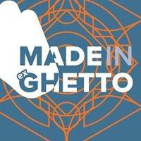 made in ex ghetto
