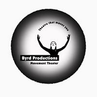 Byrd Productions Physical Theater
