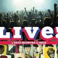 LIVE! L'arte incontra il rock