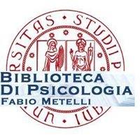 "Biblioteca di Psicologia ""F. Metelli"" - Università di Padova"