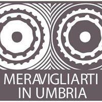Meravigliarti in Umbria
