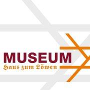 "Stadtmuseum ""Haus zum Löwen"""