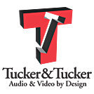 Tucker & Tucker - Audio and Video by Design