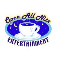 Open All Nite Entertainment