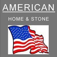 American Home & Stone