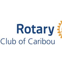 Rotary Club of Caribou, Maine
