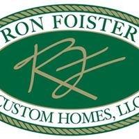 Ron Foister Custom Homes LLC