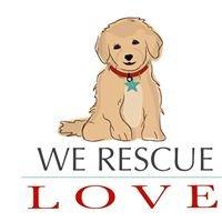 We Rescue Love, Inc.