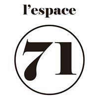 L'espace71