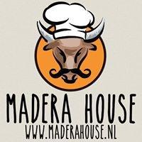 Madera House