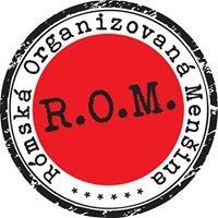 R.O.M.  Rómska Organizovaná Menšina