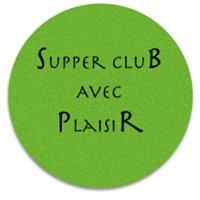 Essen mit Genuss - Wo? Supper Club Avec Plaisir