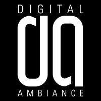 Digital Ambiance