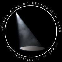 Loyola Club of Performing Arts