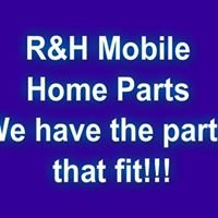 R&H Mobile Home Parts