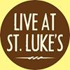 Live At St. Luke's