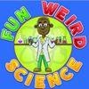 Fun Weird Science