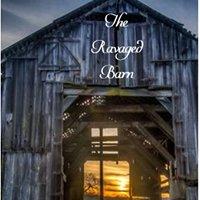 The Ravaged Barn