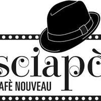 Sciapò Cafè Nouveau
