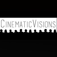 Cinematic Visions