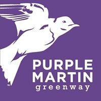 Purple Martin Greenway