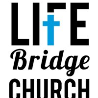 Life Bridge Church - Taylor Campus