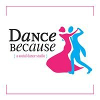 Dance Because