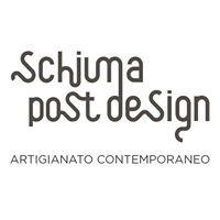 Schiuma Post Design