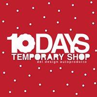 10days temporary shop del design autoprodotto