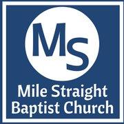 Mile Straight Baptist
