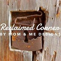 Reclaimed Corner by Mom & Me Designs