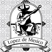Lopez de Mexico