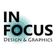 In Focus Design and Graphics